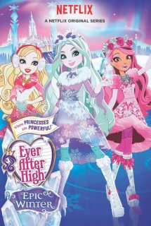 Ever After High Movie 5 : Epic Winter - Ever After High Special S7 (2016)