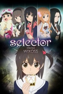 Selector Infected WIXOSS - セレクター infected WIXOSS (2014)