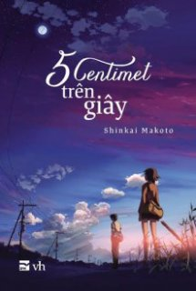 Byousoku 5 Centimeter - 5 Centimeters per Second | Five Centimeters Per Second | Byousoku 5 Centimeter - a chain of short stories about their distance | 5 Centimetres Per Second | 5 cm per second (2007)