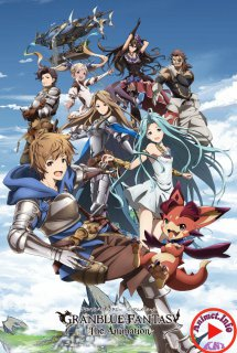 Granblue Fantasy The Animation - GRANBLUE FANTASY The Animation