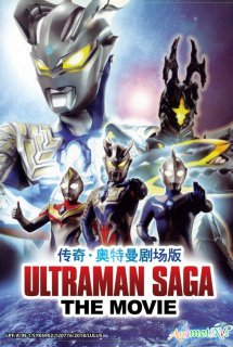 Ultraman Saga The Movie - (2019)