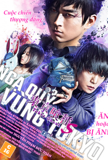 Tokyo Ghoul S (Live Action 2019) - Ngạ quỷ vùng Tokyo Live Action 2019